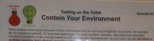 "Testing on the Toilet Episode 42, ""Contain Your Environment"""